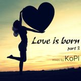 KoPI - Love is born #part 3