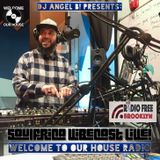 DJ Angel B! Presents: Soulfrica Vibecast Live! (Welcome to Our House Radio)