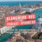 Klangwerk Radio Show - EP083 - Groovegsus - Jason Heat - Supernovas