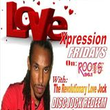 Love Expression Friday with Disc Jock Redeem (Aug-8, 2014). - conversation with Chizz Chizem