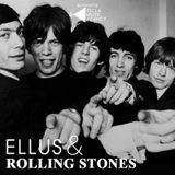 Ellus & Rolling Stones