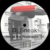 Dj Sneak live at the Rockstore