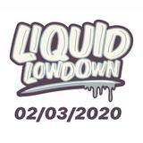 Liquid Lowdown 02-03-2020 on New Zealand's Base FM 107.3