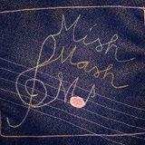 Mishmash Mo'! @ Radio NULA radio station - Show 042