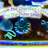 From The Charmed Circle To The Outer Limits live science fiction radio play on Google Useless Radio
