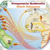 Frequencia Ruderalis - Black Diaspora Mixtape