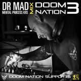 Mix @ DOOM NATION Party 3 by DR.MAD Mental Process KRS