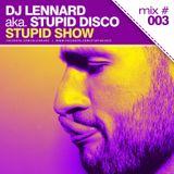 Dj Lennard aka. Stupid Disco - Stupid Show 003 (2012 week 42)