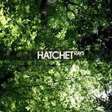 Hatchet! July 2010 Mix