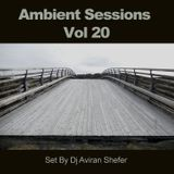 Ambient Sessions Vol 20