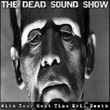 Dj Tino Evil Death - The Dead Sound Show EP#3 - 2017