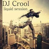 Crool - drum and bass 21/11/2014