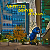 Untitled Denver Episode 4: Greeley Funk and another Denver list full of bunk