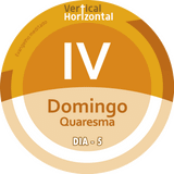 [VERTICAL+HORIZONTAL] - IV Domingo QUARESMA - ano C - Dia 5