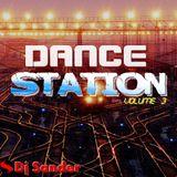 #170 DANCE STATION Volume 3 By Dj Sander | Sanderson