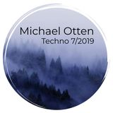 Michael Otten - Techno 7/2019