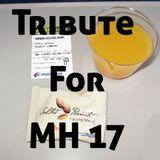 秋雷丝餐厅 Chillex Restaurant Tribute for MH 17