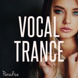 Paradise - Vocal Trance Top 10 (May 2017)