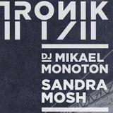 Warm up set for Sandra Mosh @ Club Tronik Sweden