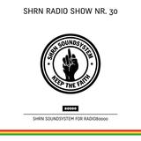 Shrn Radio Show Nr. 30
