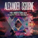 #21 Promo Mix 2015 - Electro House | Big Room
