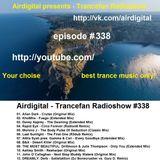 Airdigital - Trancefan Radioshow #338 2018-02-22
