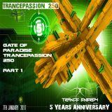 Gate Of Paradise @ Trancepassion 250 Part 2 7 january 2016