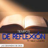 TIEMPOS DE REFLEXIÓN LAS DEMANDAS DE DIOS (10)