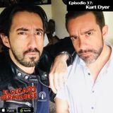 Episodio 37 - Kurt Dyer (Bonus Track)