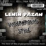Lenin Pazan - Underground style