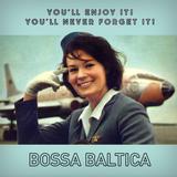 Bossa Baltica