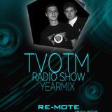 JLoop & Re-mote pres. TVOTM Radio Show ( Yearmix 2014 )