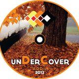 dCieza - Undercover April 2013