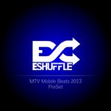 MTV Mobile Beats 2013 PreSet