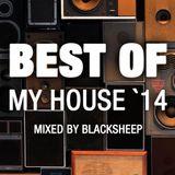 BEST OF MY HOUSE 2014 BY BLACKSHEEP