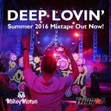 Deep Lovin' (End Of Summer 2016 Mixtape)