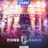 Dannic presents Fonk Radio 044