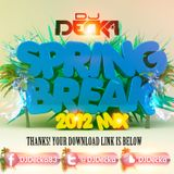 Spring Break 2012 Mix