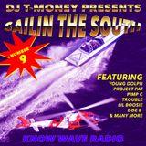 DJ T Money Sailin The South #9