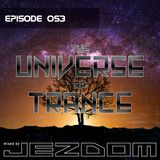 The Universe of Trance 053