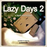 Lazy Days 2: A Liquid DnB Session