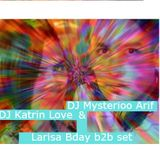 DJ Katrin Love & DJ Mysterioo Arif - Larisa Bday afterParty live set