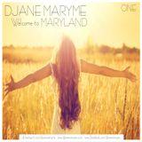 DJane Maryme - Welcome to Maryland . ONE