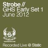 DJ Strobe - Global House Sessions Early Set 1 - June 2012