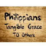 Philippians - Tangible Grace To Others