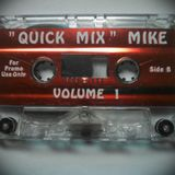 """Quick Mix"" Mike Vol. 1 (Side B)"