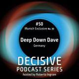 Deep Down Dave Decisive Munich Edition