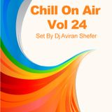 Chill On Air Vol 24