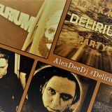 Alex Dee Dj Since1994 #DELIRIUM #MAKKIA
