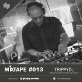 Mixtape Podcast # 013 with TRIPPYDJ